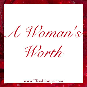 A Woman's Worth