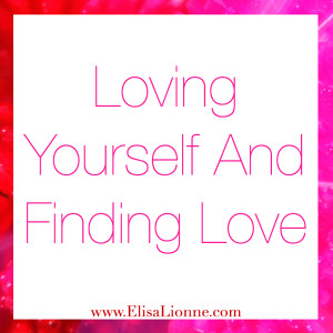 Loving Yourself And Finding Love