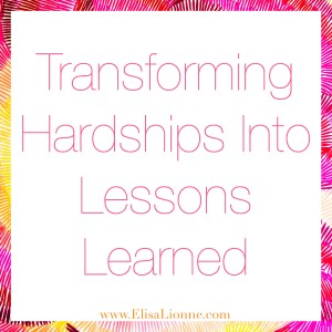 Transforming Hardships Into Lessons Learned Q