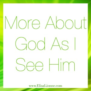 More About God As I See Him Q